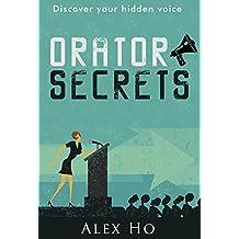 Orator Secrets: Discover your hidden voice
