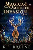 Magical Midlife Invasion: A Paranormal Women's