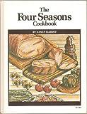 The Four Seasons Cookbook, Nancy Elmont, 091675247X