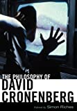 img - for The Philosophy of David Cronenberg (Philosophy Of Popular Culture) book / textbook / text book