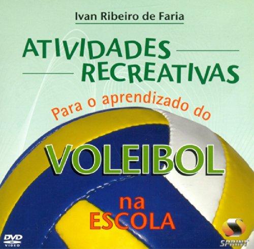 Atividades Recreativas Para O Aprendizado Do Voleibol Na Escola- Livro Virtual