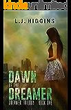 Dawn of the Dreamer (Dreamer Trilogy Book 1)