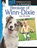 Because of Winn-Dixie: An Instructional Guide for Literature (Great Works)
