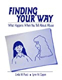 img - for Finding Your Way: What Happens When You Tell About Abuse (Interpersonal Violence: The Practice Series) book / textbook / text book