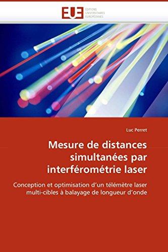 Mesure de distances simultanées par interférométrie laser