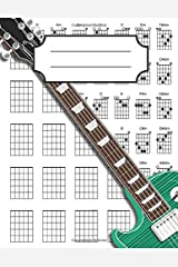 Left Handed Guitar Chord Diagrams Notebook: 100+ Blank Guitar Chord Writing Paper with Chord Fingering Chart Cheat Sheets and Circle of Fifths Paperback
