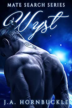 Wyst: Book 2 of Mate Search Series by [Hornbuckle, J. A.]