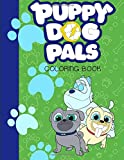 Puppy Dog Pals Coloring Book: (Activity Book for Kids and Teens) *EXCLUSIVE WORK*
