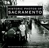 Historic Photos of Sacramento