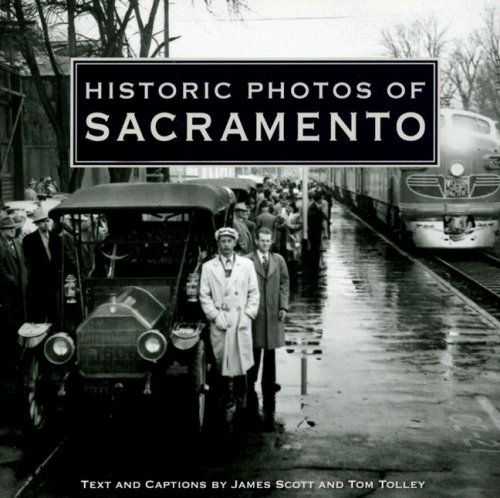 Historic Photos of Sacramento