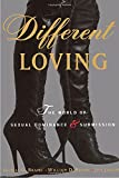 img - for Different Loving: The World of Sexual Dominance and Submission book / textbook / text book