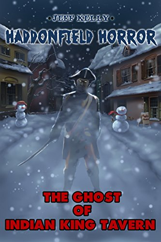 The Ghost of Indian King Tavern (Haddonfield Horror Book 2)
