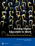 Higher Education, Skills and Innovation in East Asia, Emanuela Di Gropello and Prateek Tandon, 0821384902