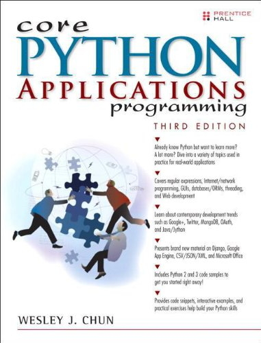 Book cover of Core Python Applications Programming (3rd Edition) by Wesley J Chun