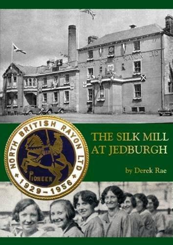 The Silk Mill at Jedburgh