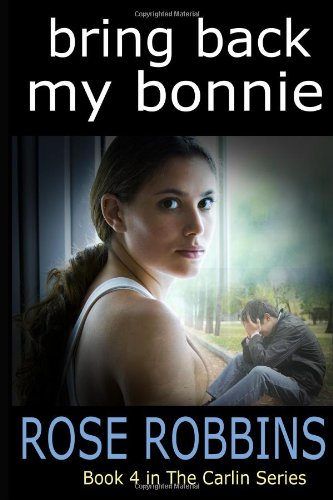 Download Bring Back My Bonnie (The Carlin Series) (Volume 4) pdf epub