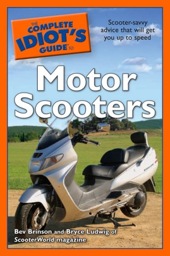 - The Complete Idiot's Guide to Motor Scooters