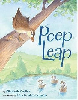 Peep Leap - Kindle edition by Elizabeth Verdick, John ...