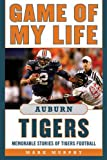 Game of My Life Auburn Tigers, Mark Murphy and Chris Stewart, 1613210124