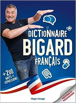 Book's Cover of Le dictionnaire français Bigard (Français) Broché – 15 octobre 2020