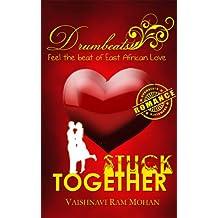 Stuck Together (Drumbeats Romance Book 1)