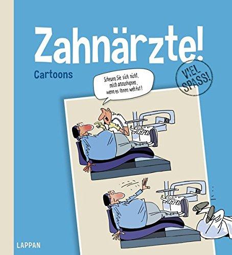 Zahnärzte! Gebundenes Buch – 31. August 2017 Diverse Zahnärzte! Lappan 3830344023