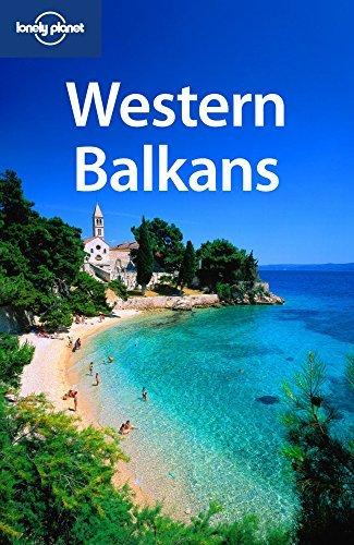 Lonely Planet Western Balkans by Marika Mcadam; Jayne D'Arcy; Chris Deliso; Peter Dragicevich; Mark Elliott; Vesna Maric; Anja Mutic (2009-05-01)