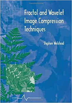 Fractal and Wavelet Image Compression Techniques (SPIE Tutorial Texts in Optical Engineering Vol. TT40)