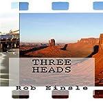 Three Heads | Rob Einsle