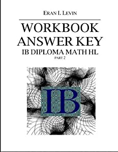 Workbook Answer Key - IB Diploma Math HL part 2