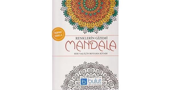 Renklerin Gizemi Mandala Her Yas Icin Boyama Kitabi Komisyon