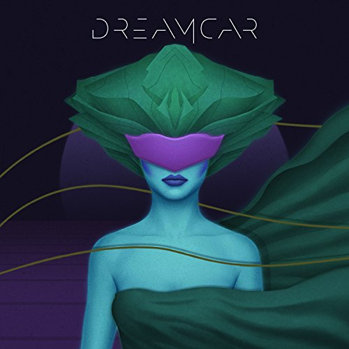 Dreamcar - Dreamcar (2017) [WEB FLAC] Download
