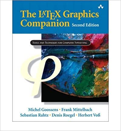 Book [(The LATEX Graphics Companion: Illustrating Documents with TEX and Postscript )] [Author: Michel Goossens] [Sep-2007]