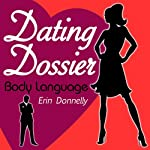 Dating Dossier: Body Language | Erin Donnelly