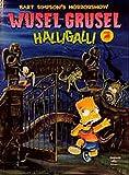 Bart Simpsons Horrorshow Band 01: Wusel-Grusel Halligalli