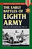 Early Battles of the Eighth Army, Adrian Stewart, 0811735362