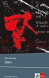 Slam: Schulausgabe für das Niveau B2, ab dem 6. Lernjahr. Ungekürzter englischer Originaltext mit Annotationen (Klett English Editions)