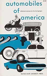 Unknown Binding Automobiles of America (Milestones, Pioneers, Roll Call, Highlights) Book