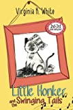 img - for Little Honker and the Swinging Tails book / textbook / text book