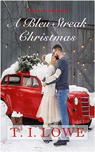 A Bleu Streak Christmas (The Bleu Series Book 2) by [Lowe, T.I.]