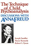 img - for Technique of Child Psychoanalysis: Discussions with Anna Freud book / textbook / text book