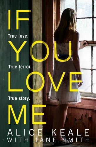 If You Love Me: True love. True terror. True story.|-|0008252513