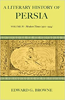 Book A Literary History of Persia by Edward G. Browne (2009-07-16)