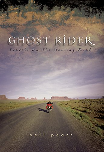 Ghost Rider: Travels on the Healing Road by Peart, Neil