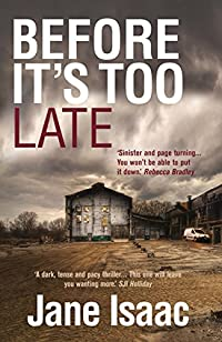 Before It's Too Late by Jane Isaac ebook deal