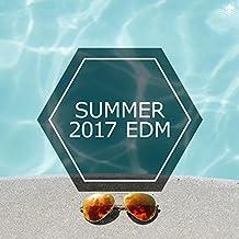 Summer 2017 EDM