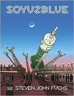 Book Soyuz Blue: Volume One: Volume 1