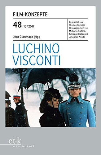 Luchino Visconti (Film-Konzepte) Taschenbuch – 1. Oktober 2017 Jörn Glasenapp Thomas Koebner Michaela Krützen Fabienne Liptay