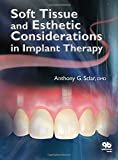 Soft Tissue Management For Implant Therapy