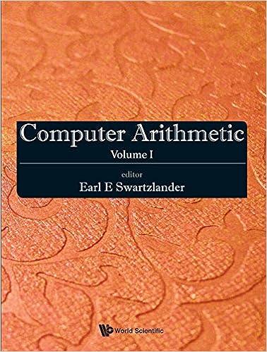 Computer Arithmetic: Volume I